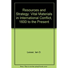 Resources and Strategy: Vital Materials in International Conflict, 1600 to the Present