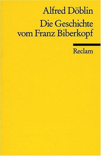 Die Geschichte vom Franz Biberkopf: Horspiel nach d. Roman Berlin Alexanderplatz (Universal Bibliothek ; Nr. 9810) (Germ