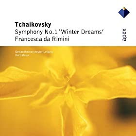 Tchaikovsky : Symphony No.1, 'Winter Daydreams' & Francesca da Rimini - Apex