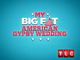 My Big Fat American Gypsy Wedding Season 1