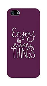 AMEZ enjoy the little things Back Cover For Apple iPhone 5s