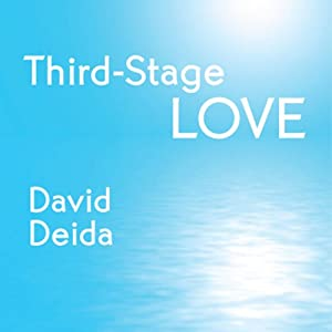 Third-Stage Love: Let Your Hurt Show and Your Heart Shine | [David Deida]