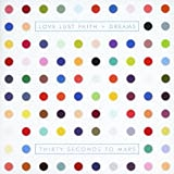 Love Lust Faith / Dreams 30 Seconds to Mars