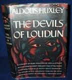 THE DEVILS OF LOUDUN. Aldous. Huxley