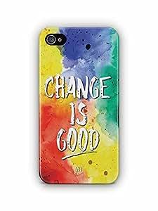 YuBingo Change is Good Designer Mobile Case Back Cover for Apple iPhone 4S