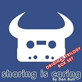 Sharing Is Caring (Original Trilogy Box Set) [Explicit]