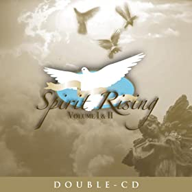 Spirit Rising Vol. I & II