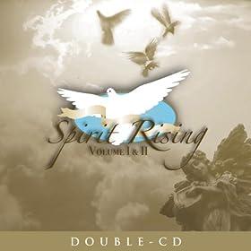 Spirit Rising Vol. I & II