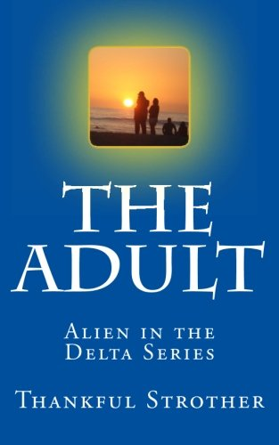 the-adult-alien-in-the-delta-series