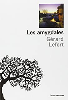 Les amygdales, Lefort, Gérard