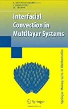 Interfacial Convection in Multilayer Systems Springer Monographs in Mathematics