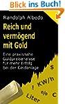 Reich und verm�gend mit Gold - Eine p...