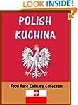 Polish Kuchina (Food Fare Culinary Co...