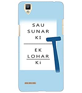 OPPO F1 SAU SUNAR KI EK LOHAR KI Back Cover by PRINTSWAG
