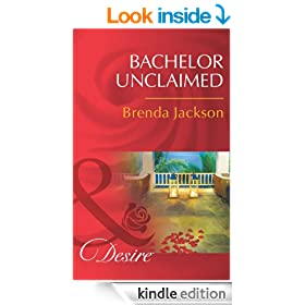 Bachelor Unclaimed (Mills & Boon Desire) (Bachelors in Demand - Book 4)