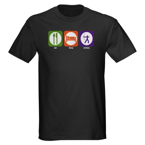 Eat Sleep Archery Funny Dark T-Shirt by CafePress