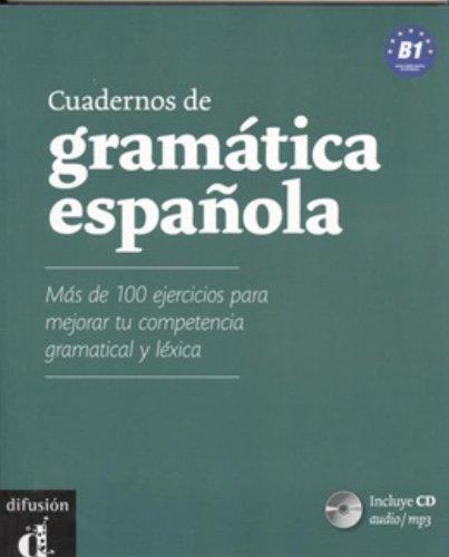 CUADERNOS DE GRAMATICA ESPAÑOLA B1