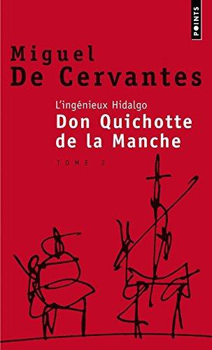 L'Ingénieux Hidalgo Don Quichotte de la manche, tome 2