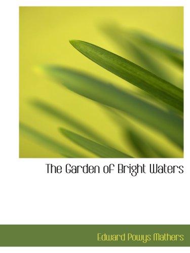 Les eaux du jardin de Bright : poèmes d'amour asiatique de cent vingt