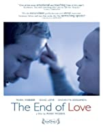 The End of Love [HD]