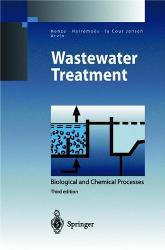 Wastewater Treatment: Biological And Chemical Processes (Environmental Science And Engineering / Environmental Engineering)