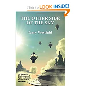 The Other Side of the Sky: An Annotated Bibliography of Space Stations in Science Fiction, 1869-1993 by