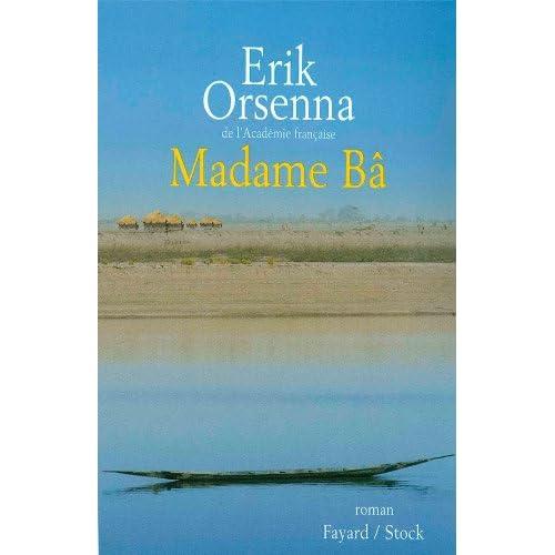 Madame Bâ-Erik Orsenna