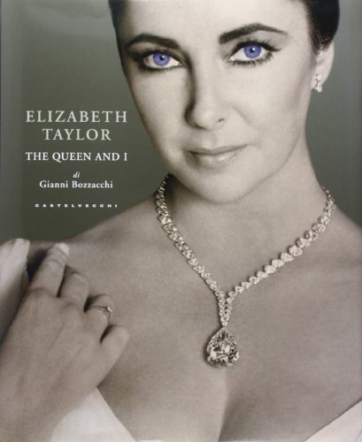 Elizabeth Taylor. The Queen and I
