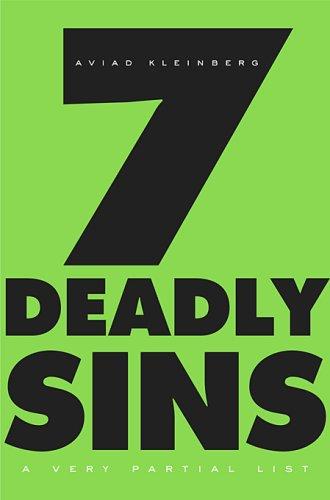 Seven Deadly Sins: A Very Partial List