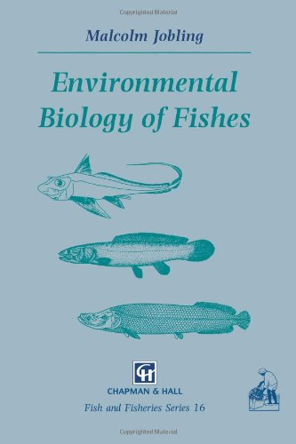 Environmental Biology of Fishes (Fish & Fisheries...