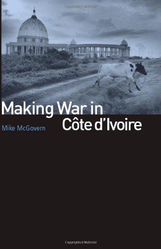 Making War in Cote dIvoire