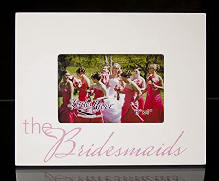 Little River Gift The Bridesmaids Picture Frame, 10 by 8-Inch, Holds 6 by 4-Inch Photo