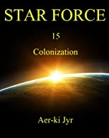 Star Force: Colonization (SF15)