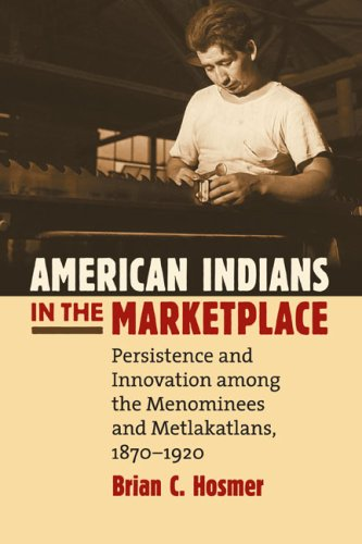 American Indians in the Marketplace (Development of Western Resources)