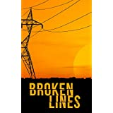 Broken Lines- A Tale Of Survival In A Powerless World