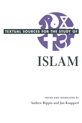 Textual Sources for the Study of Islam (Textual Sources...