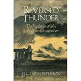 Reversed thunder: The Revelation of John and the praying imagination (0060665009) by Peterson, Eugene H