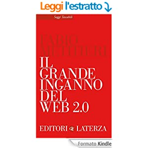 Il grande inganno del Web 2.0 (eBook Laterza)