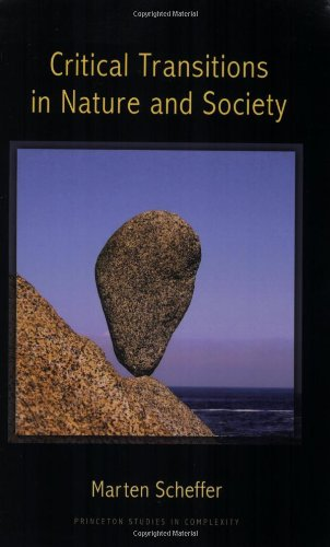 Critical Transitions in Nature and Society: (Princeton...