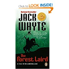The Forest Laird: A Tale of William Wallace by Jack Whyte