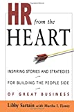 img - for HR from the Heart: Inspiring Stories and Strategies for Building the People Side of Great Business book / textbook / text book