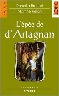 L'épée de d'Artagnan. Con CD Audio