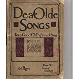 Dear Olde Songs for a Good Old Fashioned Sing ~ S. H. Kress
