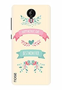 Noise Designer Printed Case / Cover for Micromax Canvas Amaze 2 / Quotes/Messages / Best Mom Ever Design
