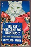 The cat who came for Christmas 2: The cat and the curmudgeon (0553403567) by Amory, Cleveland