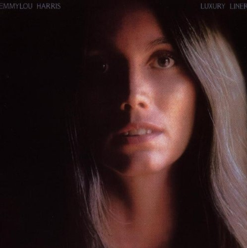Emmylou Harris Album: «Luxury Liner» Emmylou Harris Song List