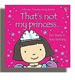 (That's Not My Princess) By Fiona Watt (Author) board_book on (Jun , 2006) Fiona Watt