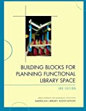 img - for Building Blocks for Planning Functional Library Space book / textbook / text book