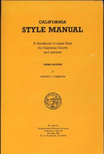 California Style Manual: A Handbook of Legal Style for California