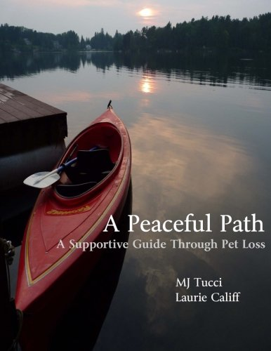 A Peaceful Path: A Supportive Guide Through Pet Loss